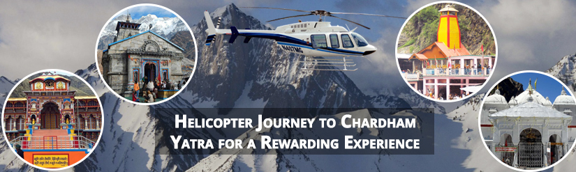 Helicopter Journey to Chardham Yatra for a Rewarding Experience.